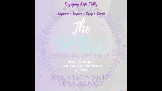 The Well - Relationship Resiliency