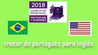 Adobe After Effects CC 2018 Trocar idioma facilmente