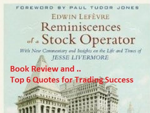 Reminiscences of a Stock Operator - Book Review and Best Quotes for Traders