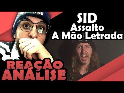 SID - ASSALTO À MÃO LETRADA [REAÇÃO/ ANÁLISE]