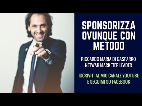 NETWORK MARKETING ITALIA SPONSORIZZA OVUNQUE CON METODO  Smeraldo Di Gasparro