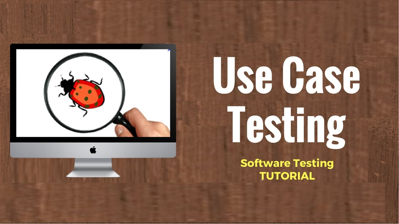 What is Use Case Testing? Technique, Examples