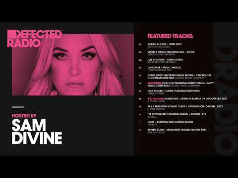 Defected Radio Show presented by Sam Divine - 02.03.18
