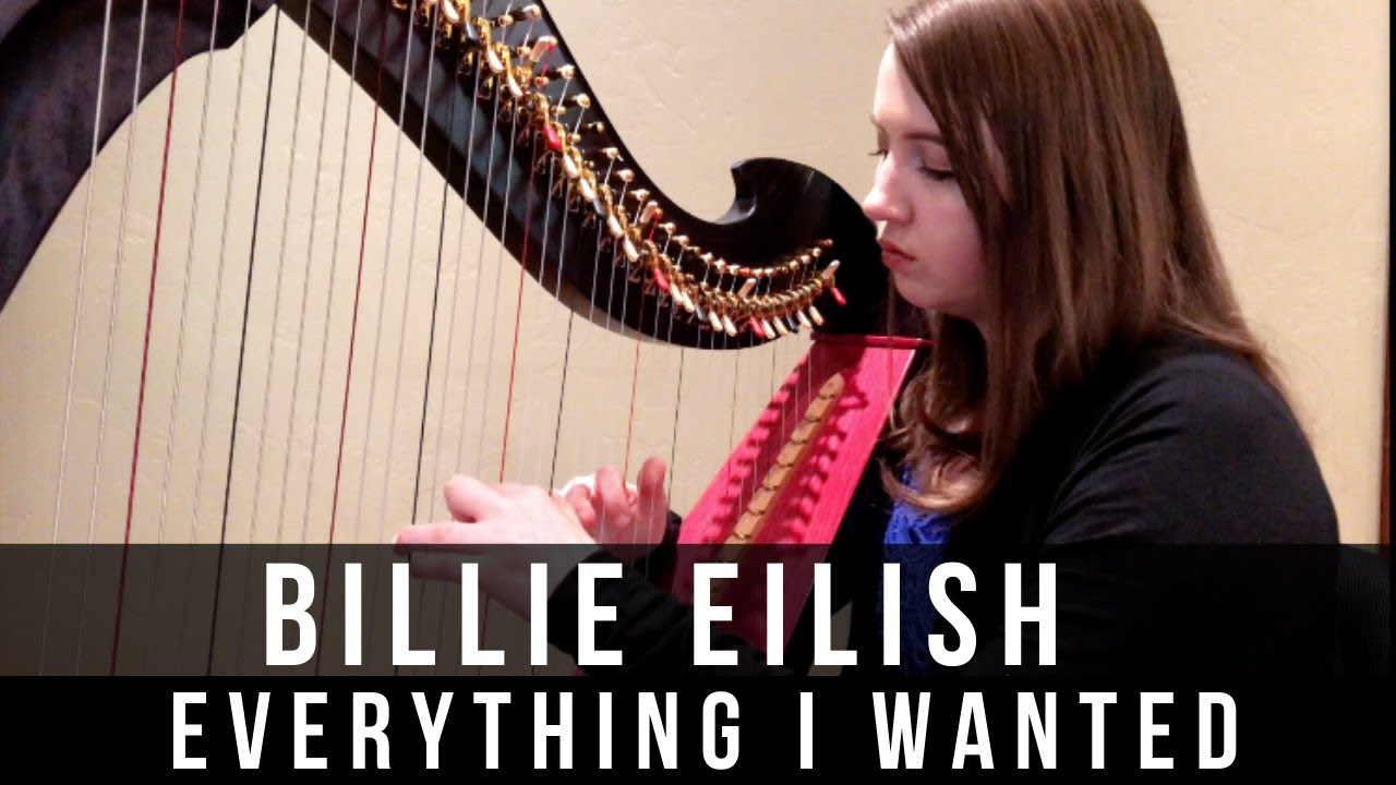 Billie Eilish - Everything I Wanted (Harp Cover by Arianna Worthen)