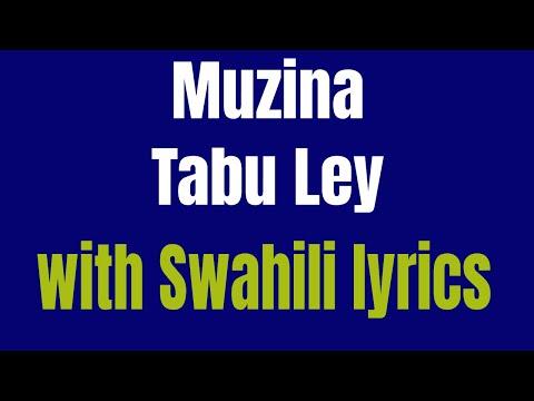 Muzina-Tabu Ley (Kiswahili translation ) HD