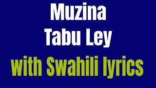 Muzina-Tabu Ley (Kiswahili translation ) HD