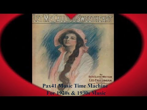 1920s Music - Let Me Call You Sweetheart - Shannon Quartet @Pax41 mp3