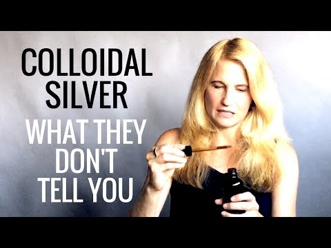 Colloidal Silver - What They Don't Tell You and What You Need To Know - Earth Clinic
