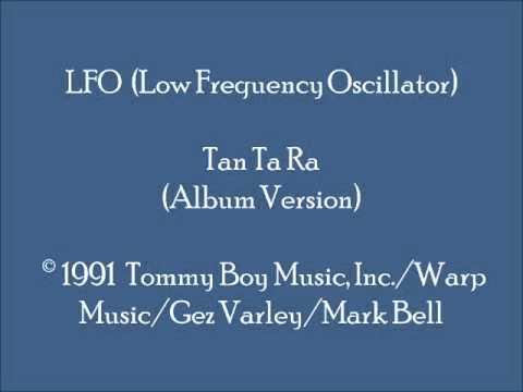 LFO  Tan Ta Ra Album Version