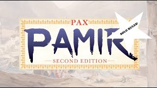 Pax Pamir: 2nd Edition Solo Rules DEMO