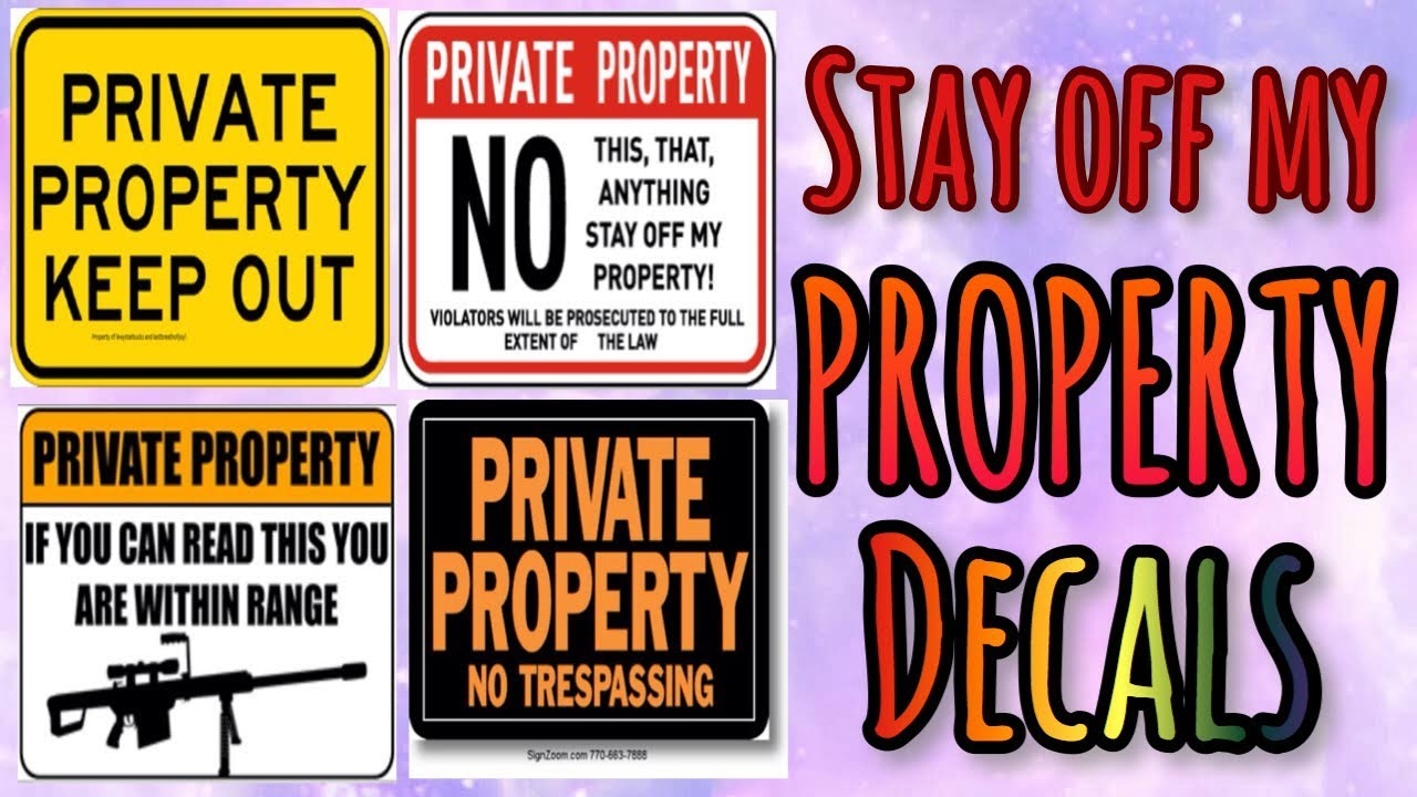 Stay Of My Property Decal Id's