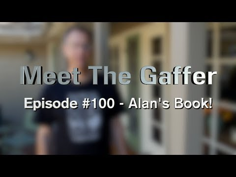 Meet The Gaffer #100: Alan's New Lighting Book!