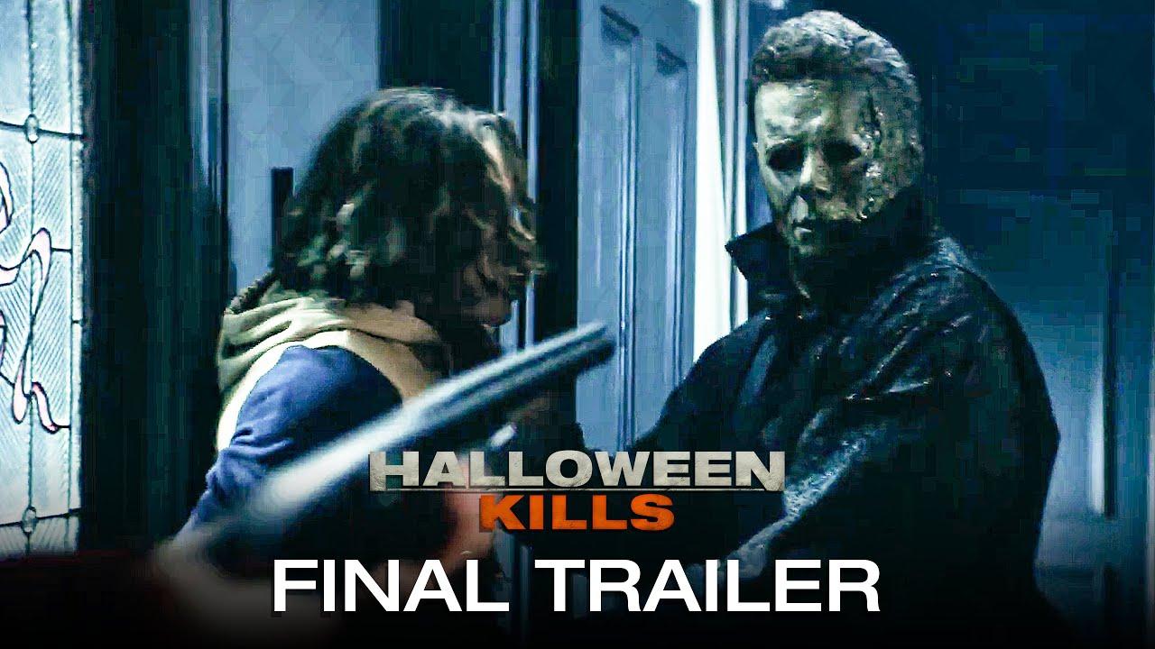 Download HALLOWEEN KILLS Final Trailer (2021)