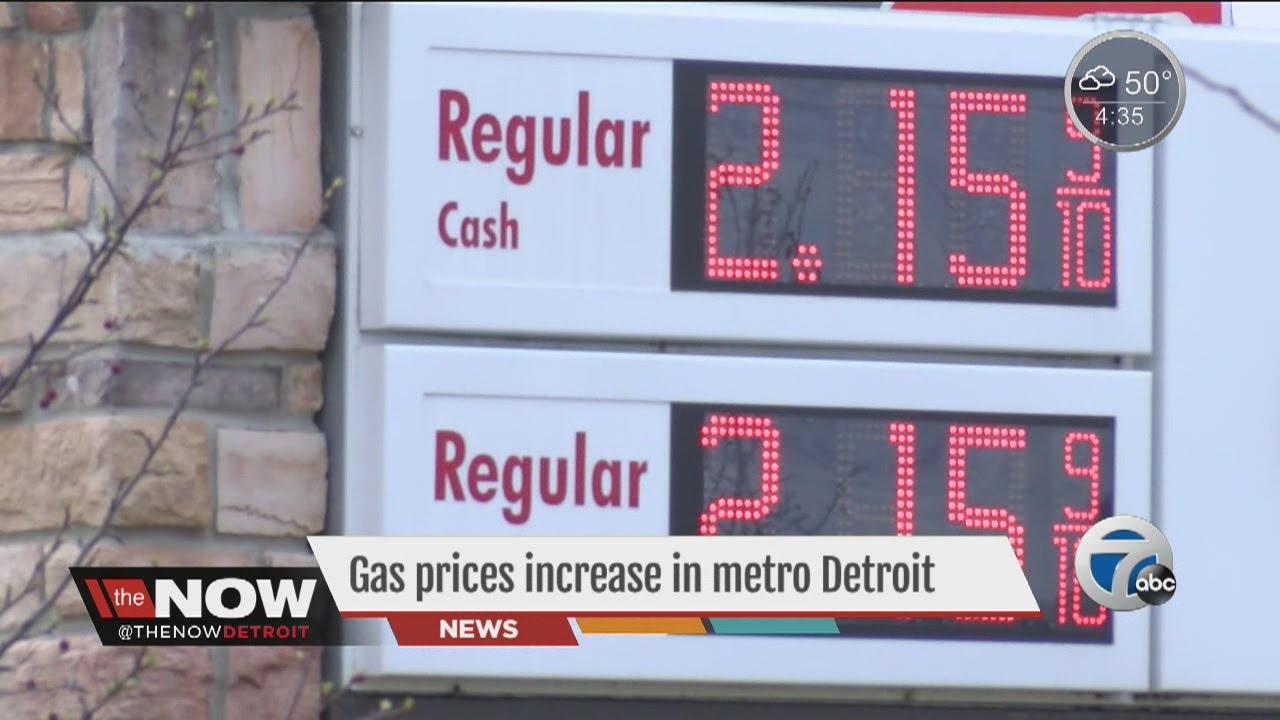 Detroit Gas Prices >> Gas Prices On The Rise Across Metro Detroit