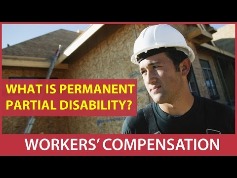 Workers' Compensation: What is a permanent partial disability?