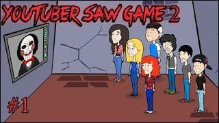 Empezando a jugar Youtubers Saw Game 2 el comienzo #1 👍😘😍😱😂😱