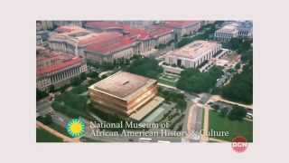 Washington Full Circle: National African American Museum of History
