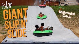 GIANT SLIP AND SLIDE! | DIY Dad | Millennial Dads