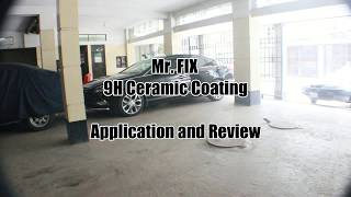 MR. FIX 9H AUTO CERAMIC COATING APPLICATION AND REVIEW (Bangladeshi Style)