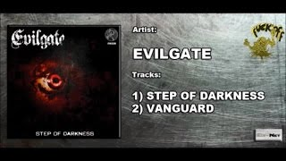 Evilgate - Vanguard - Official Preview (FK028) (Fuck Off Records)