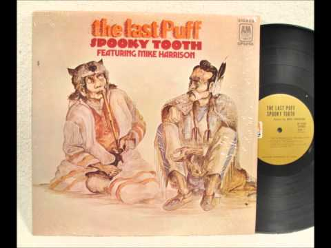 Spooky Tooth: Down River - Track 5 - The Last Puff