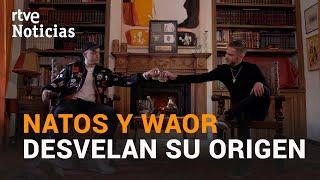 Underground Kings, el documental más íntimo sobre la carrera de Natos Y Waor