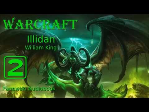 Warcraft: Illidan - Fanowski Audiobook cz.2