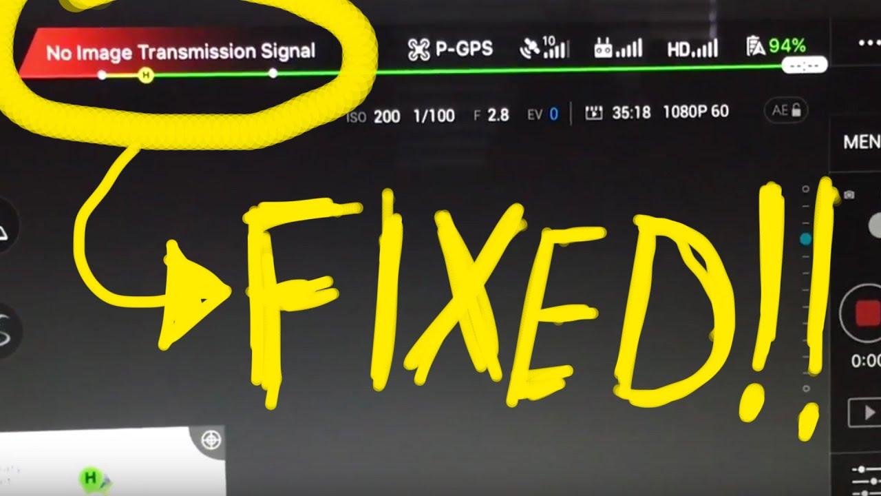 FIXED!!! No Image Transmission Signal Issue DJI Phantom ...