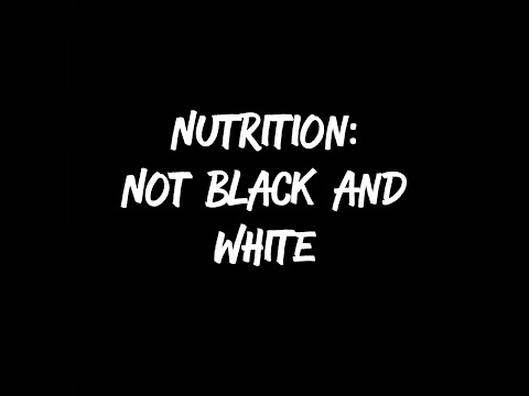 Nutrition: Not so Black and White