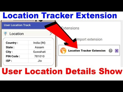 Location Tracker Extension | User Location Details Show in App
