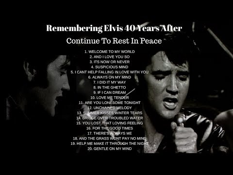 20 BEAUTIFUL ELVIS PRESLEY SONGS WE ALL LOVE