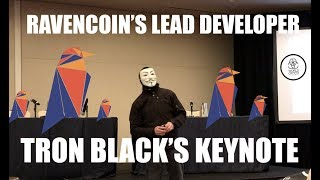 RAVENCOIN LEAD DEVELOPER TRON BLACK'S FULL KEYNOTE WITH ASSET LAYER UPDATE 😮