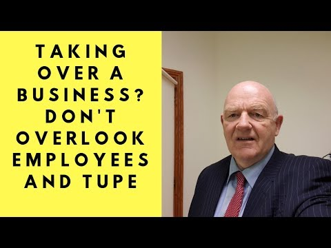 Taking Over A Business In Ireland? Don't Overlook Employees And TUPE Obligations