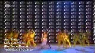 Amii Stewart - Knock On Wood (Hot Tracks Remix)Edit Orlando