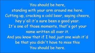 Cole Swindell ~ You Should Be Here (Lyrics)