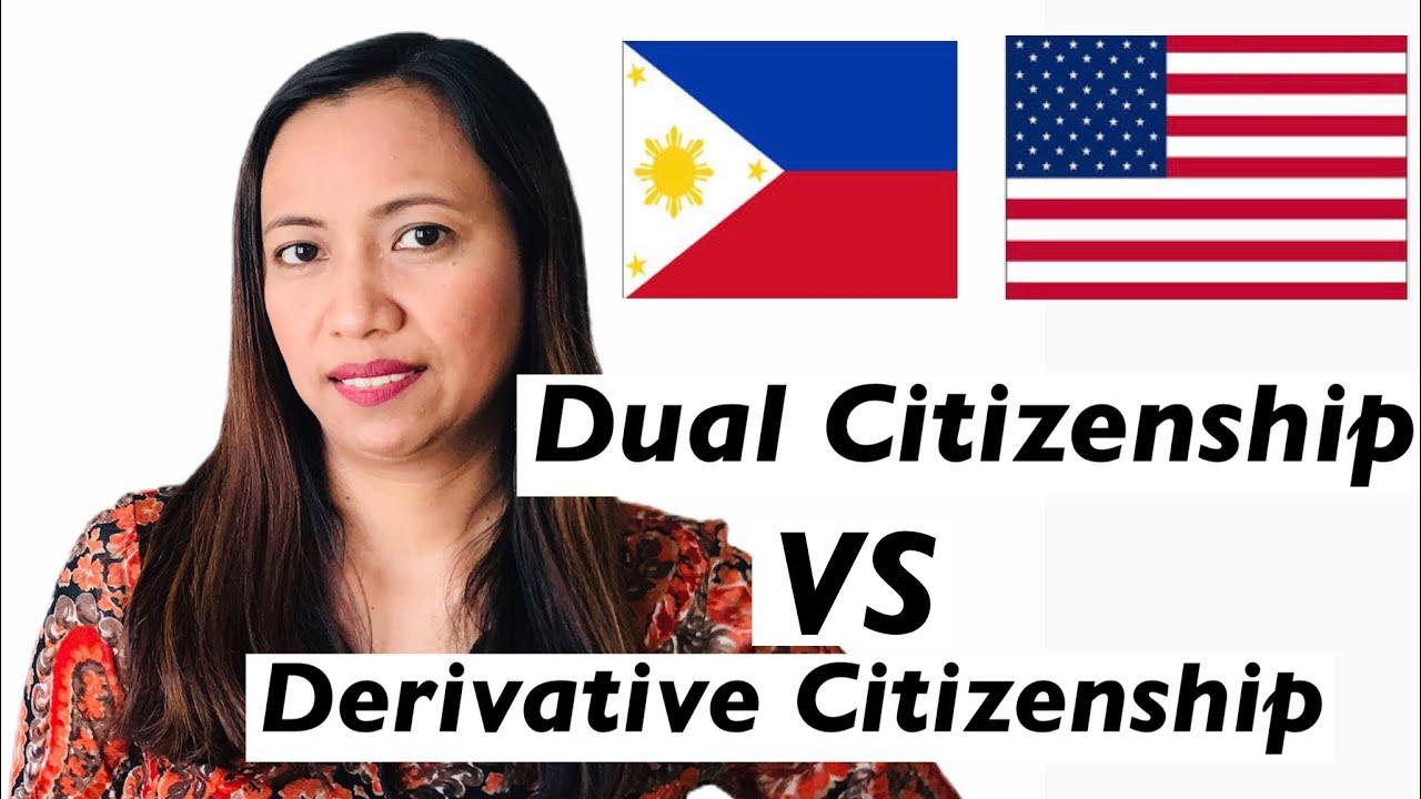 PHILIPPINE DUAL CITIZENSHIP and DERIVATIVE CITIZENSHIP ...