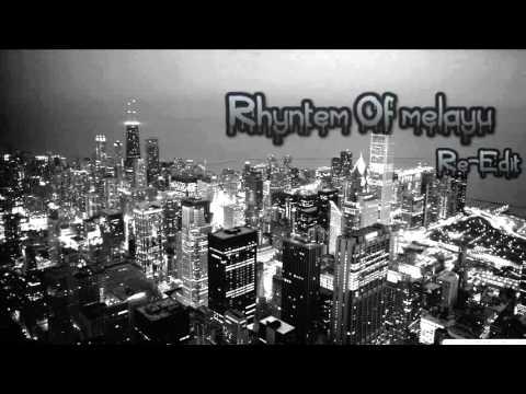 {DJ Fahmi™}- Rhyntem Of Melayu Re-Edit