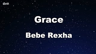 Grace - Bebe Rexha Karaoke 【With Guide Melody】 Instrumental