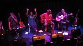 Eric Bibb - Ruthie Foster - Harrison Kennedy : I Heard The Angels Singing