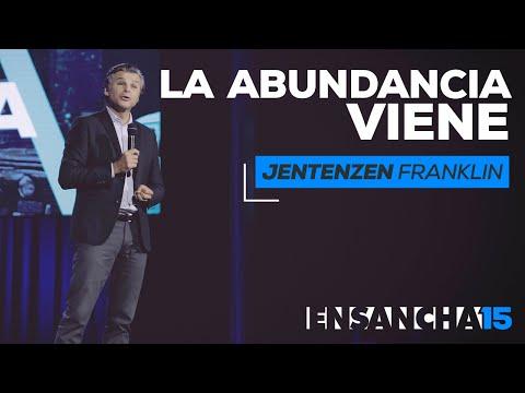 La abundancia viene - Jentezen Franklin (Ensancha 2015)