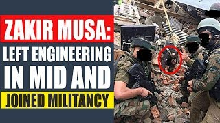 Zakir Musa: left engineering in mid and joined militancy