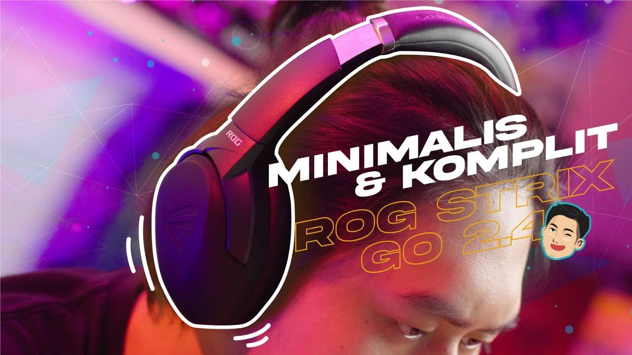 Headset Gaming Wireless yang Paling KOMPLIT Fiturnya! - Asus ROG Strix Go 2.4 Review | Lazy Review