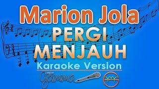 Marion Jola Pergi Menjauh Karaoke GMusic