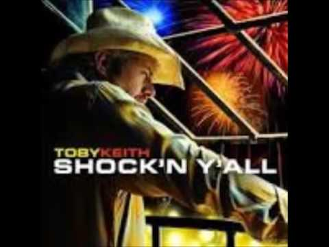 Toby Keith - Don't Leave I Think I Love You