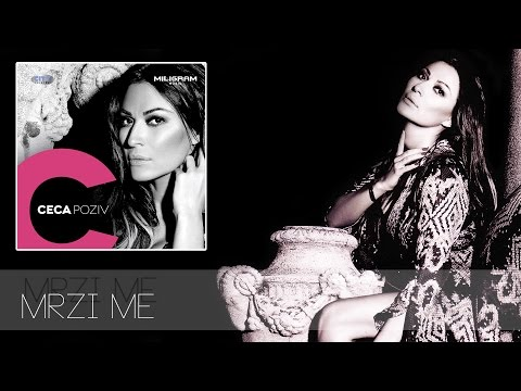 Ceca - Mrzi me - (Audio 2013) HD