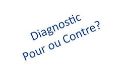 Les diagnostics en psychologie: pour ou contre?