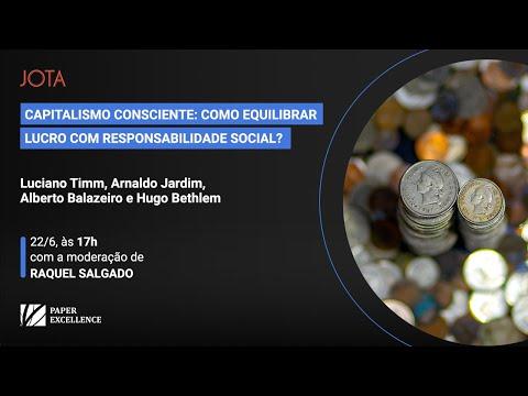 Capitalismo Consciente: como equilibrar lucro com responsabilidade social? | 22/06/20