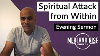 Spiritual Attack from Within - Pradeep Oliver - 18th October 2020 - MRC Evening