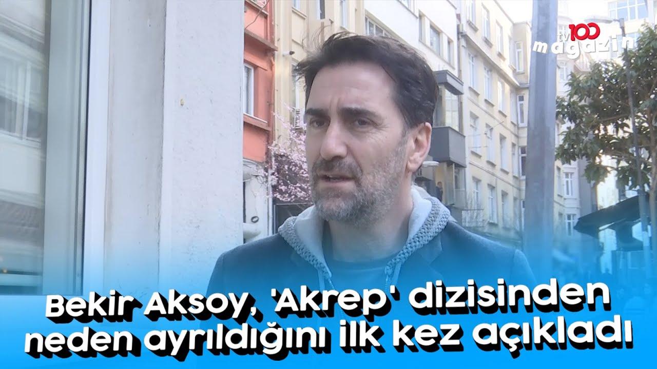 Bekir Aksoy, 'Akrep' dizisinden neden ayrıldığını ilk kez açıkladı - YouTube