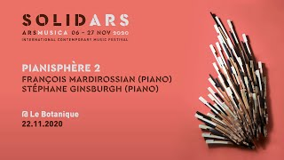 Ars Musica Solid·Ars [ONLINE] - Pianisphère II - François Mardirossian & Stéphane Ginsburgh